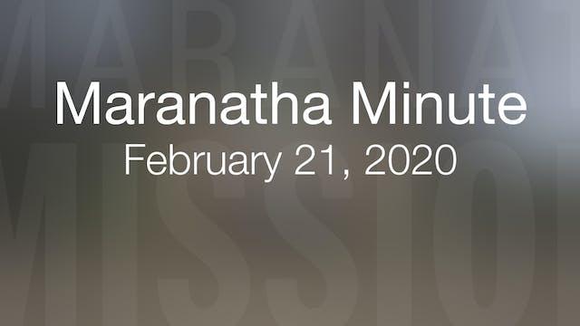 Maranatha Minute: February 21, 2020