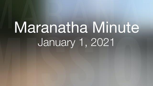 Maranatha Minute: January 1, 2021