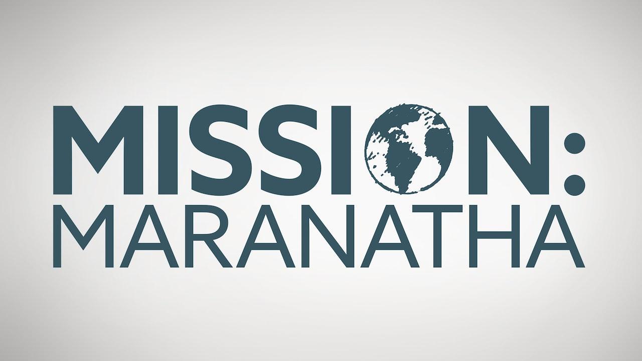 Mission: Maranatha (Convention)
