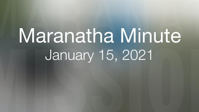 Maranatha Minute: January 15, 2021