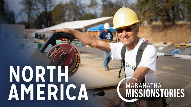 Maranatha Mission Stories: North America