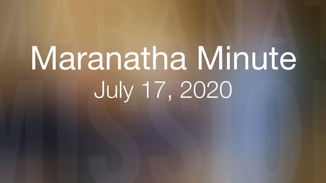 Maranatha Minute: July 17, 2020
