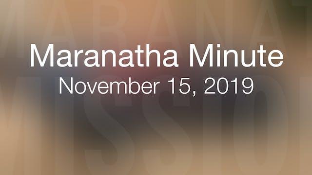 Maranatha Minute: November 15, 2019