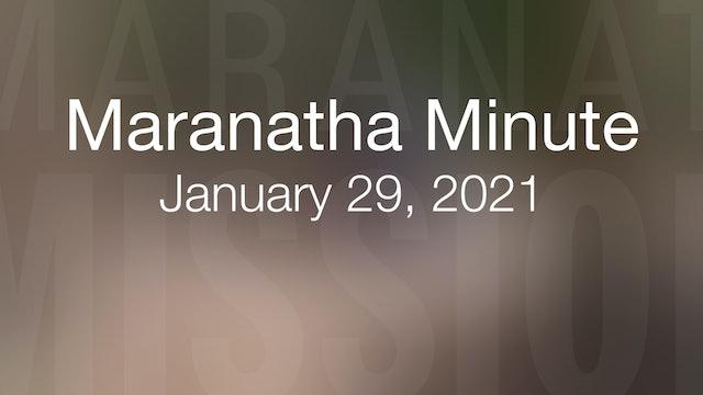 Maranatha Minute: January 29, 2021