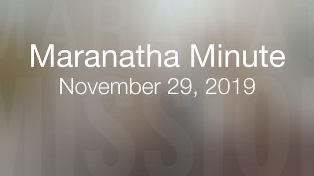 Maranatha Minute: November 29, 2019