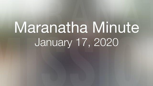 Maranatha Minute: January 17, 2020