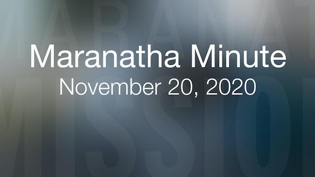 Maranatha Minute: November 20, 2020