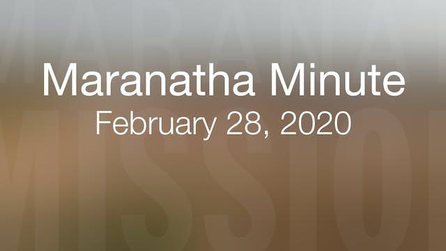Maranatha Minute: February 28, 2020