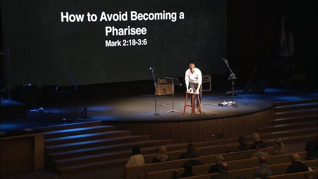 How To Avoid Being a Pharisee, April1...