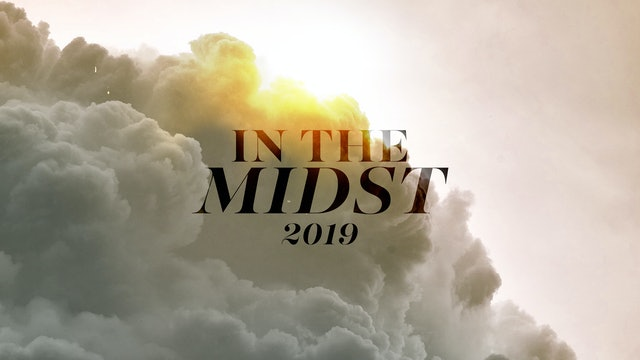 In the Midst 2019
