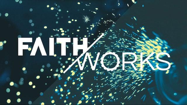 How to Win Against Temptation / Faith Works, August 17, 2016