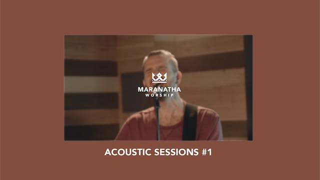Maranatha Worship | Acoustic Sessions