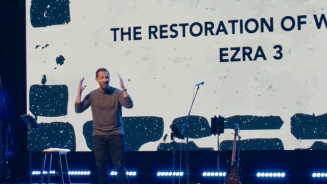 The Restoration of Worship / Ezra 3 / Shawn Stone / March 24, 2021