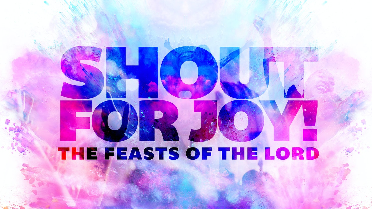 The Feasts of The Lord Messages