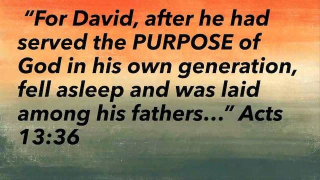David's Final Words /Life of David, May 31, 2017