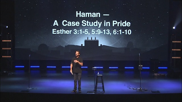 Haman - A Case Study In Pride / Esther, August 28, 2019