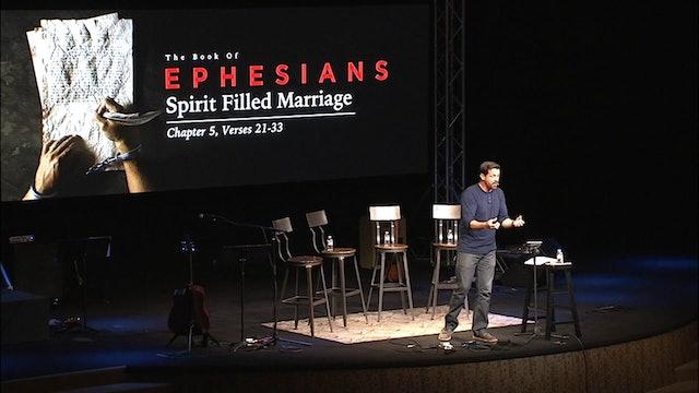 Spirit-Filled Marriage / Ephesians, November 15, 2017