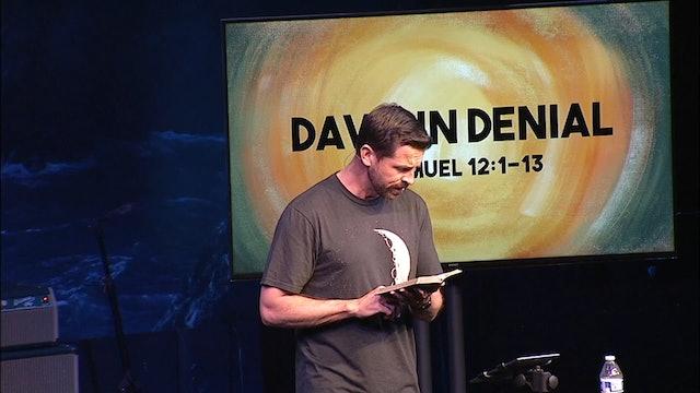 David In Denial / Life of David, April 19, 2017