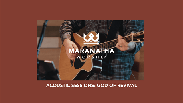 God of Revival | Maranatha Worship