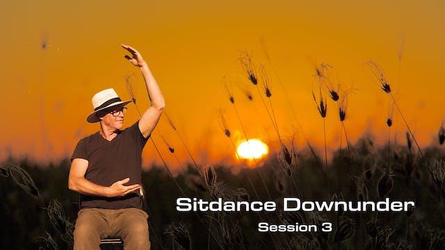 Sitdance Dowunder session 3