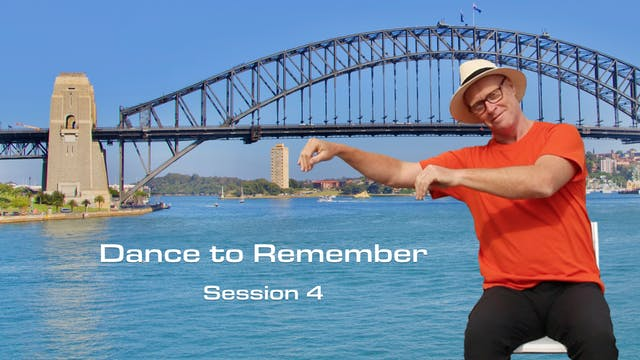 Session 4, Dance to Remember