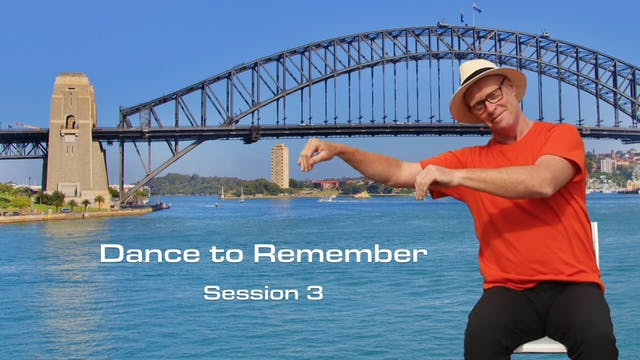 Session 3, Dance to Remember