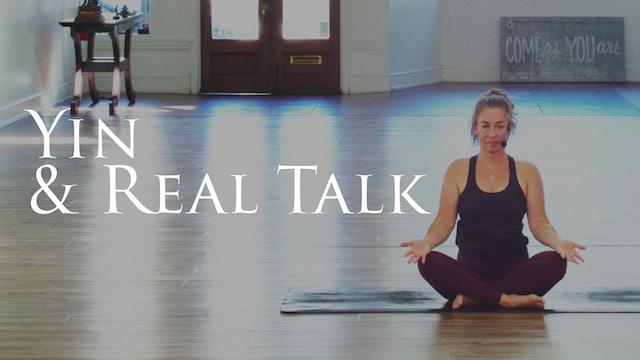 """7 Day Yin & """"Real Talk"""""""