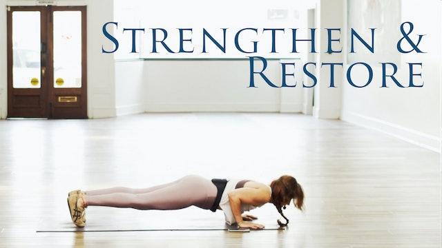 7 Day Strengthen & Restore