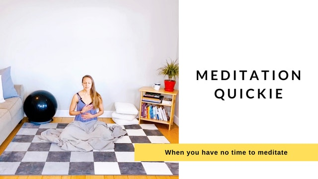 Meditation Quickie