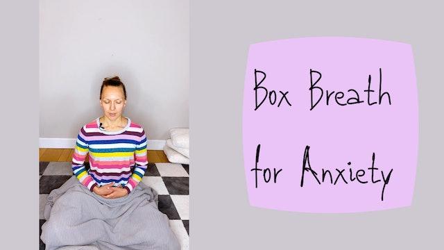 Box Breath for Anxiety