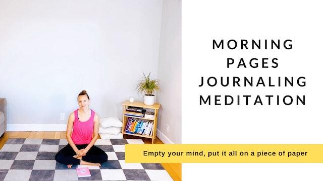 Morning Pages Journaling Meditation
