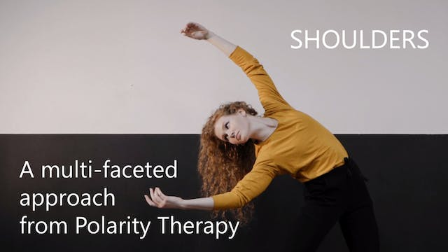 Polarity Therapy Treatment Strategy - Shoulders