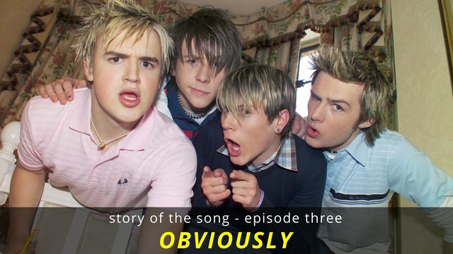 Story Of The Song - EP03: Obviously