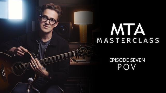 Masterclass - Episode 07: POV