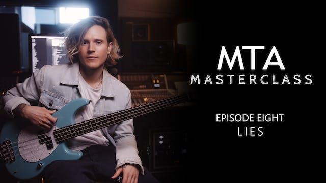 Masterclass - Episode 08: Lies