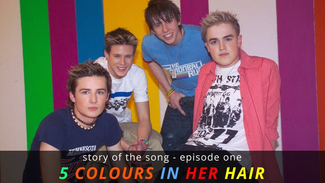 Story Of The Song - EP01: 5 Colours I...