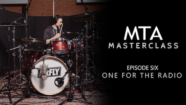 Masterclass - Episode 06: One For The Radio