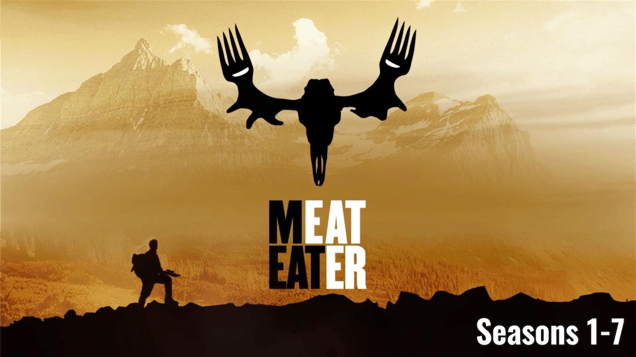 MeatEater Seasons 1-7