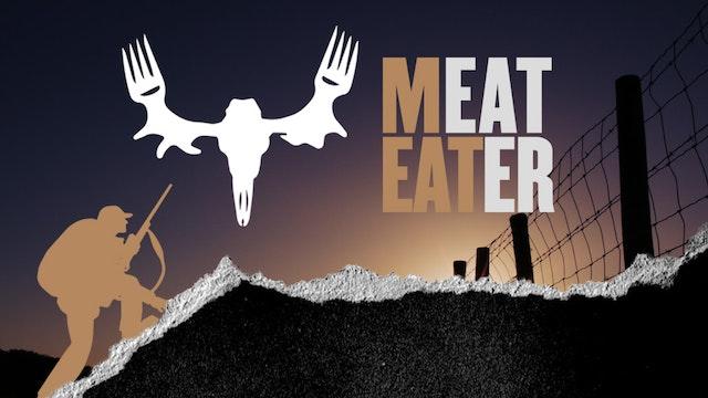 MeatEater Volume 8