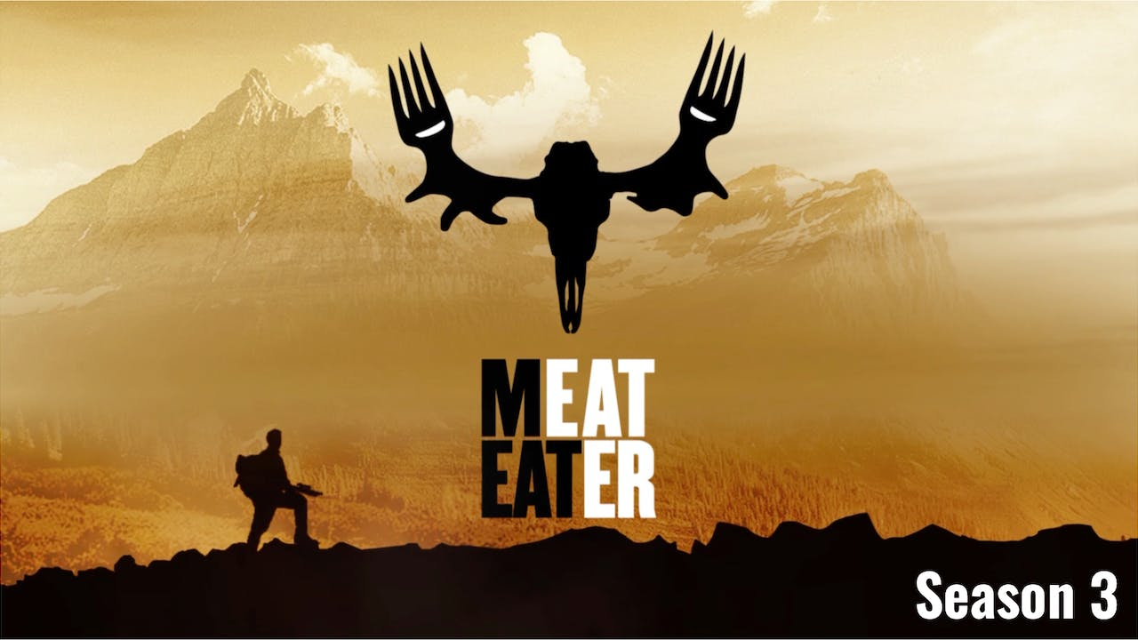 MeatEater: Season 3 (11 Episodes)