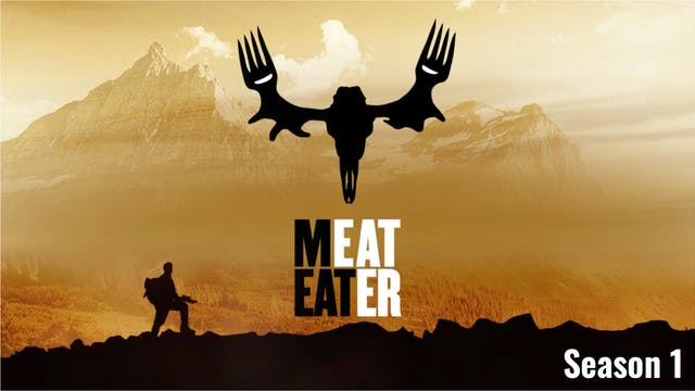 MeatEater: Season 1 (10 Episodes)