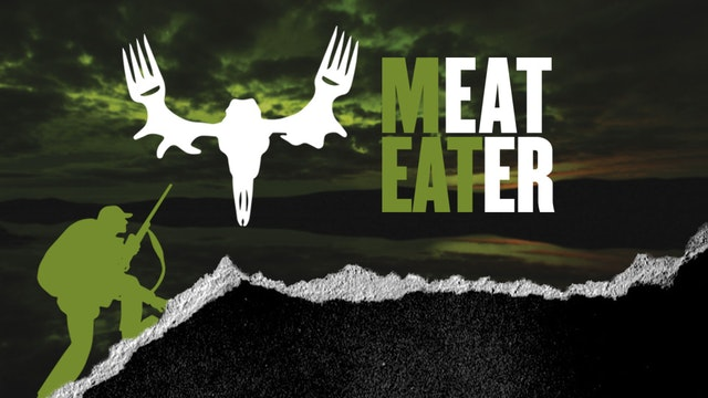 MeatEater Volume 6