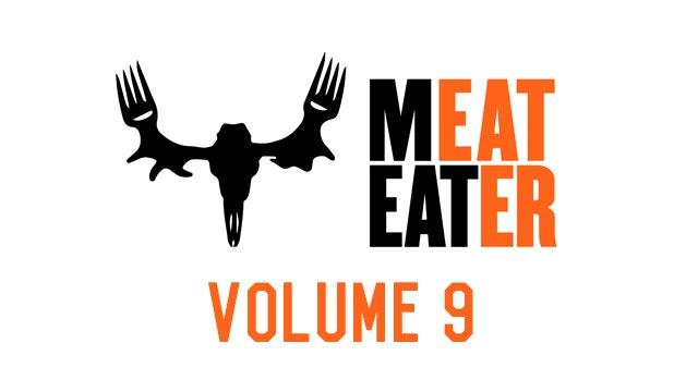 MeatEater Volume 9