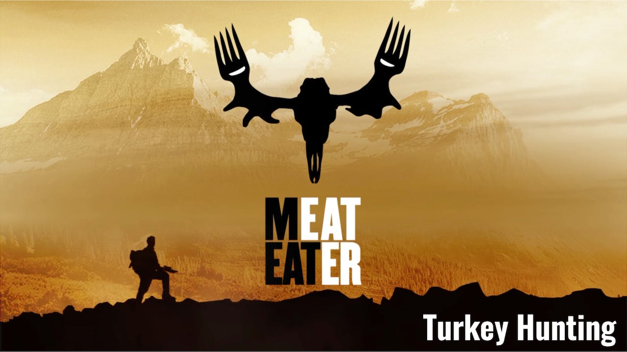 MeatEater: Turkey Hunting Collection