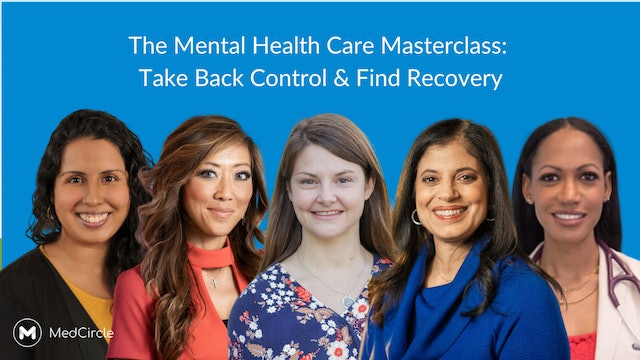 The Mental Health Care Masterclass: Take Back Control & Find Recovery - Part 1