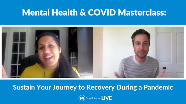 Mental Health & COVID Masterclass: Sustain Recovery During a Pandemic