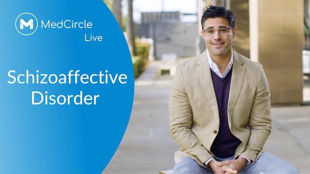 Schizoaffective Disorder Masterclass:...