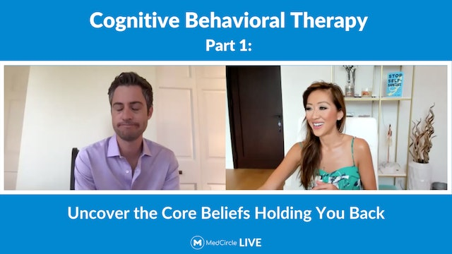 CBT Part 1: Uncover the Core Beliefs Holding You Back