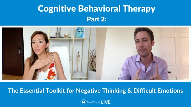 CBT Part 2: The Essential Toolkit for Negative Thinking & Difficult Emotions