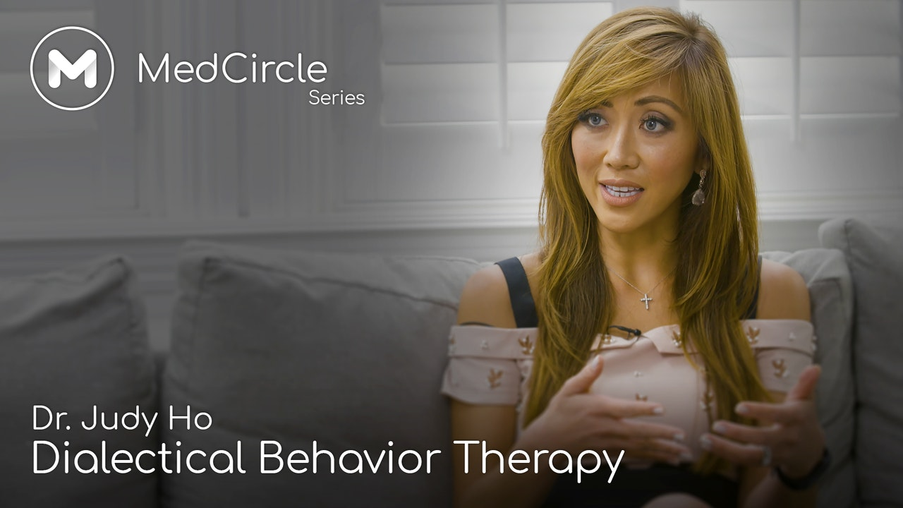 Dialectical Behavior Therapy: The Evidence-Based Way to Feel Better & Live Fully